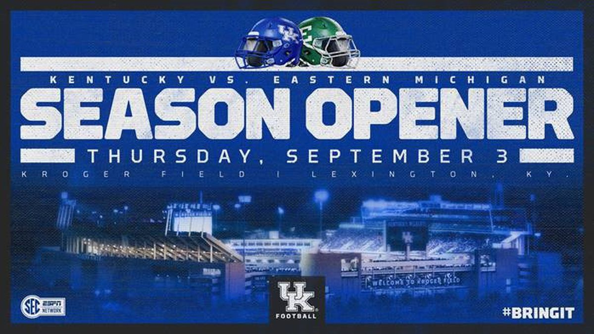 UK's season opener vs. Eastern Michigan, originally scheduled for Saturday, Sept. 5, has now been moved to Thursday, Sept. 3 at Kroger Field.