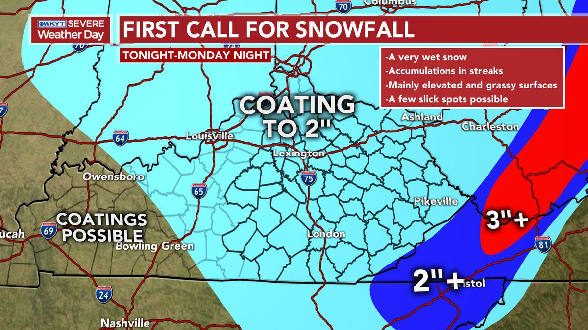 WKYT's First Call For Snowfall as snow moves in Sunday night and lasts through Sunday